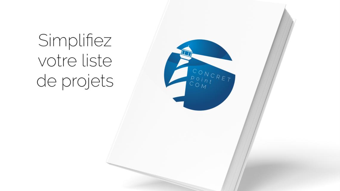 Simplifiez votre liste de projets
